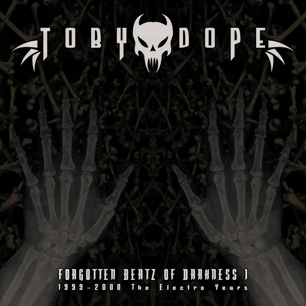 Toby Dope - Forgotten Beatz Of Darkness 1 (1999-2000 The Electro Years) (2015/Cover/digital)